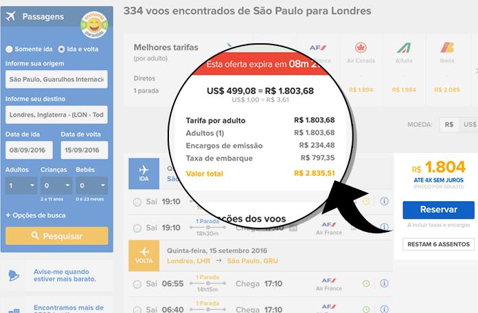 No ViajaNet: R$1.804,00 + tarifas e taxas = R$2.835,51